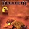 Risk (Remastered) by Megadeth album lyrics