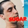 SUGAR (Remix) [feat. Dua Lipa] - Single album lyrics, reviews, download