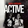 Active (feat. Babyface Ray) - Single album lyrics, reviews, download