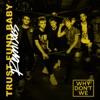 Trust Fund Baby (Remixes) - Single album lyrics, reviews, download