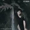 Evergreen by Yebba song lyrics