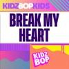 Break My Heart - Single album lyrics, reviews, download
