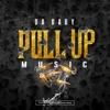 Pull Up Music - Single album lyrics, reviews, download