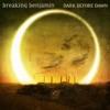 Dark Before Dawn by Breaking Benjamin album lyrics