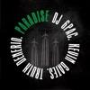 Paradise (feat. Kevin Gates & Truth Denerio) - Single album lyrics, reviews, download