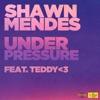 Under Pressure (feat. teddy<3) - Single album lyrics, reviews, download