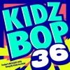 Kidz Bop 36 album lyrics, reviews, download