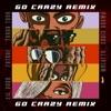 Go Crazy (Remix) [feat. Future, Lil Durk & Mulatto] - Single album lyrics, reviews, download