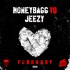 FEBRUARY (feat. Jeezy) - Single album lyrics, reviews, download