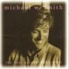 The First Decade: 1983-1993 by Michael W. Smith album lyrics