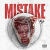 Mistake - Single album lyrics, reviews, download