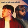 Come To Me (with Musiq Soulchild) - Single album lyrics, reviews, download