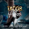 Tacos Altos (feat. Bryant Myers & Alex Gargolas) - Single album lyrics, reviews, download