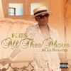All Thee Above (feat. Kevin Gates) - Single album lyrics, reviews, download
