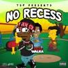 No Recess - Single album lyrics, reviews, download