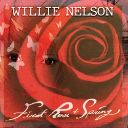 First Rose of Spring by Willie Nelson album reviews, download