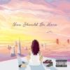 You Should Be Here album lyrics, reviews, download