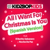 All I Want For Christmas Is You (Spanish Version) - Single album lyrics, reviews, download