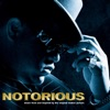 Notorious (Music from and Inspired By the Original Motion Picture) album lyrics, reviews, download
