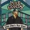 When It Rains It Pours by Luke Combs song lyrics