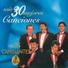 Mis 30 Mejores Canciones by Los Caminantes album lyrics