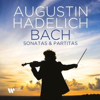 Bach: Sonatas & Partitas by Augustin Hadelich album reviews, ratings, credits