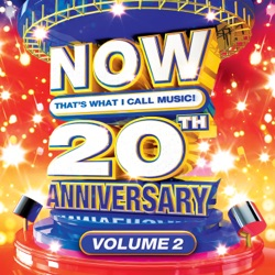NOW That's What I Call Music! 20th Anniversary, Vol. 2 by Various Artists album songs, credits