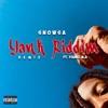 Yank Riddim (Remix) [feat. Young M.A] - Single album lyrics, reviews, download