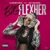 Big FlexHer (feat. 42 Dugg) - Single album lyrics, reviews, download