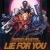 Lie for You (feat. A Boogie wit da Hoodie & Davido) - Single album lyrics, reviews, download