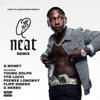 Neat (Remix) [feat. Young Dolph, YFN Lucci, Peewee Longway, Flipp Dinero & G Herbo] - Single album lyrics, reviews, download