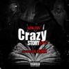 Crazy Story 2.0 (feat. Lil Durk) - Single album lyrics, reviews, download