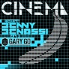 Cinema (Remixes) [feat. Gary Go], Pt. 2 - EP by Benny Benassi album lyrics