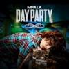 Day Party (feat. Juicy J, Project Pat, Tory Lanez & Jizzle) - EP album lyrics, reviews, download