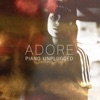 Adore (Piano Unplugged) - Single album lyrics, reviews, download