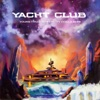 Yacht Club (feat. Young Thug & Ty Dolla $ign) - Single album lyrics, reviews, download