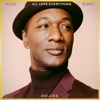 All Love Everything (Deluxe) by Aloe Blacc album lyrics