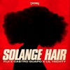 Solange Hair (feat. Lil Yachty) - Single album lyrics, reviews, download