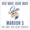 The Way You Look Tonight - Single album lyrics, reviews, download