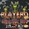 Playero Greatest Hits Street Mix, Vol. 2 by Various Artists album lyrics
