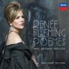 Renée Fleming - Poèmes - Ravel, Messiaen, Dutilleux album lyrics, reviews, download