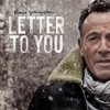 Letter To You by Bruce Springsteen album lyrics