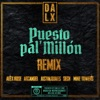 Puesto pal' Millón (feat. Alex Rose, Sech & Mike Towers) [Remix] - Single album lyrics, reviews, download