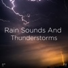 "!!"" Rain Sounds and Thunderstorms ""!! album lyrics, reviews, download"