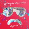 Déjà Vu by Giorgio Moroder album lyrics