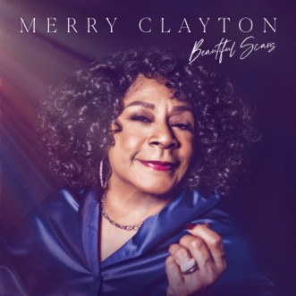 Beautiful Scars by Merry Clayton album reviews, ratings, credits
