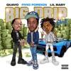 Big Drip (Remix) [feat. Lil Baby & Quavo] - Single album lyrics, reviews, download