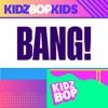 Bang! - Single album lyrics, reviews, download