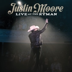 Live at the Ryman by Justin Moore album reviews, download