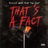 That's a Fact - Single (feat. Tsu Surf) - Single album lyrics, reviews, download